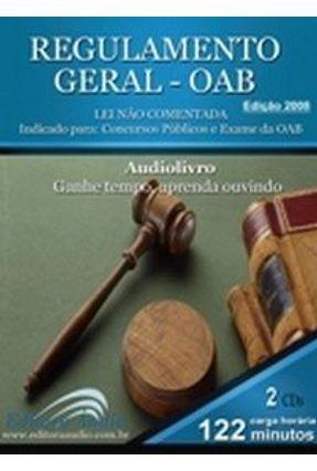 Regulamento Geral - OAB - Contém 2 Cd's - Audiolivro - Áudio,Editora   Hoshan.org