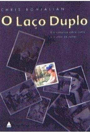 O Laço Duplo - Bohjalian,Chris pdf epub