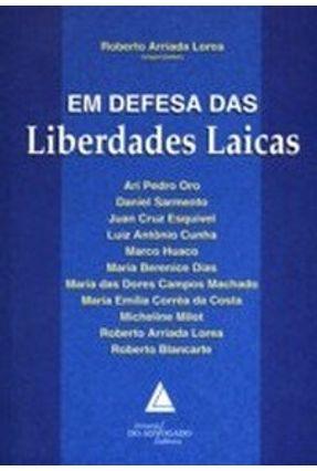Em Defesa Das Liberdades Laicas - Lorea,Roberto Arriada | Tagrny.org