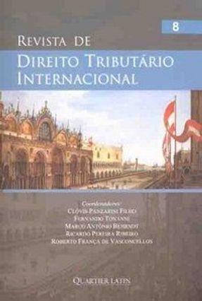 Revista de Direito Tributario Internacional - Vol. 8 - Filho,Clóvis Panzarini pdf epub