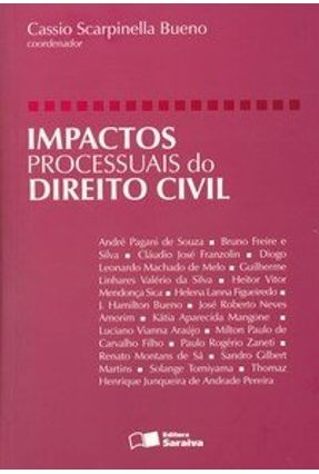 Impactos Processuais do Direito Civil - Bueno,Cassio Scarpinella   Tagrny.org