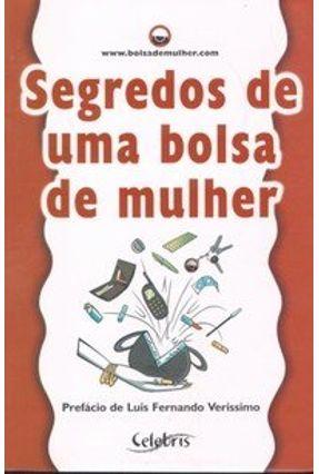 Segredos de uma Bolsa de Mulher - Esteves,Luciana Puga,Fernando Martins,Clarissa   Tagrny.org