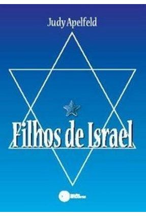Filhos de Israel - Apelfeld,Judy   Nisrs.org