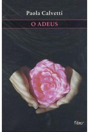 O Adeus - Calvetti,Paola pdf epub