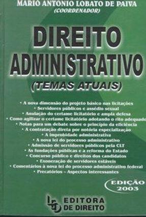 Direito Administrativo - Temas Atuais - Paiva,Mario Antonio Lobato de pdf epub