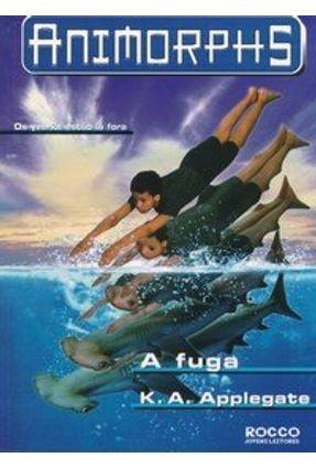 A Fuga - Anymorphs - Applegate,K.A. | Hoshan.org
