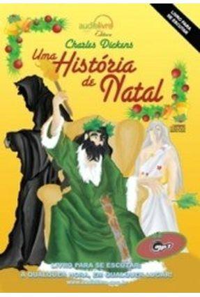 Uma História de Natal - Audiolivro - Dickens,Charles | Tagrny.org
