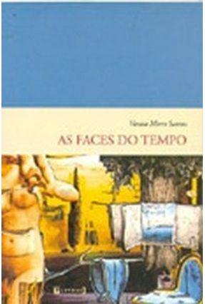 As Faces do Tempo - Santos,Vanisa Moret | Nisrs.org
