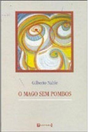 O Mago Sem Pombos - Nable,Gilberto pdf epub