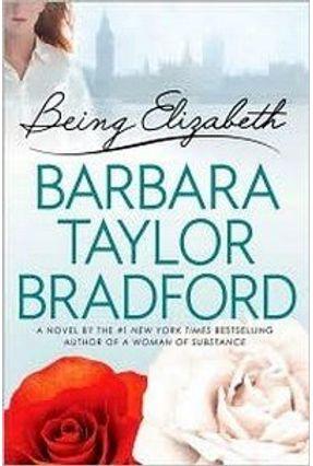 Being Elizabeth - Bradford,Barbara Taylor | Hoshan.org
