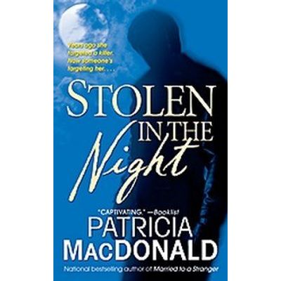 Stolen In the Night - A Novel