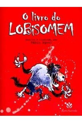 O Livro do Lobisomem - Sgroi,Fabio | Hoshan.org