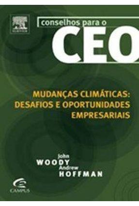 Mudanças Climáticas : Desafios e Oportunidades Empresariais - Woody,John | Nisrs.org
