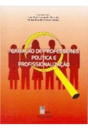 Formação de Professores - Política e Profissionalização - Mercado ,Luis Paulo Leopoldo Kullok ,Maisa Gomes Brandao | Hoshan.org