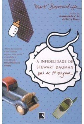 A Infidelidade de Stewart Dagman, Pai de 1ª Viagem - Barrowcliffe,Mark | Tagrny.org