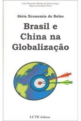 Brasil e China na Globalização - Série Economia de Bolso - Souza,Luiz Eduardo Simões de | Tagrny.org