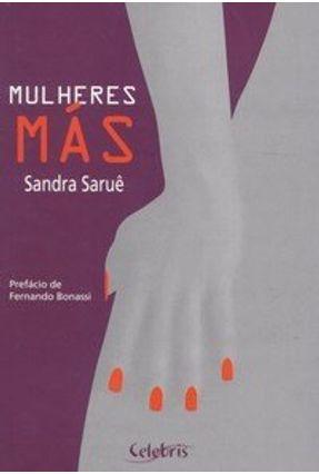 Mulheres Más - Saruê,Sandra   Nisrs.org