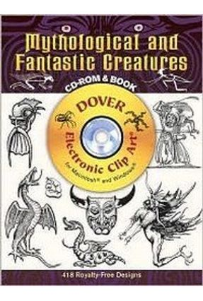 Mythological And Fantastic Creatures - With CD - Electronic Clip Art Series - Publications,Dover | Hoshan.org