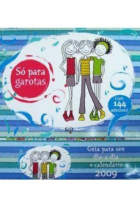 Só para Garotas - Guia para seu Dia-a-dia + Calendário 2009 ( Capa Azul ) - Russ,Lili pdf epub