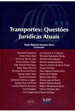 Transportes - Questões Jurídicas Atuais - Silva,Paulo Roberto Coimbra pdf epub