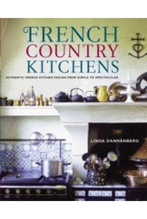 French Country Kitchens - Dannenberg,Linda | Tagrny.org