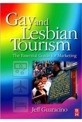 Gay And Lesbian Tourism - Guaracino pdf epub