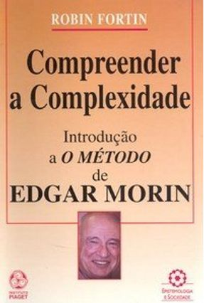 Compreender a Complexidade - Fortin Robin | Nisrs.org