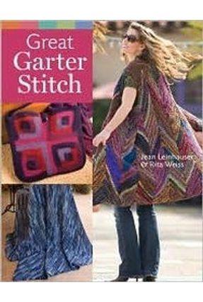 Great Garter Stitch - Weiss,Rita Leinhauser,Jean pdf epub