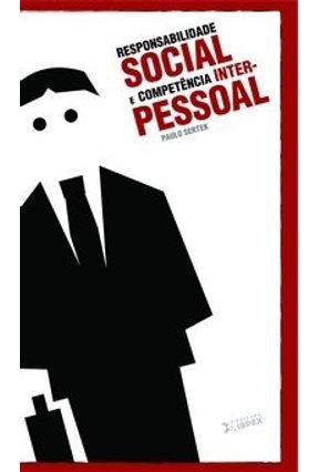 Responsabilidade Social e Competência Inter-pessoal - Sertek,Paulo | Nisrs.org