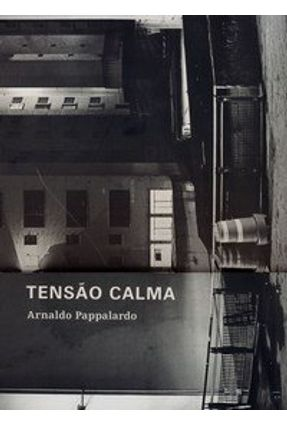 Tensão Calma - Pappalardo,Arnaldo   Nisrs.org