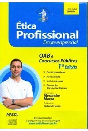 Ética Profissional - Audiolivro - Mazza,Alexandre | Hoshan.org
