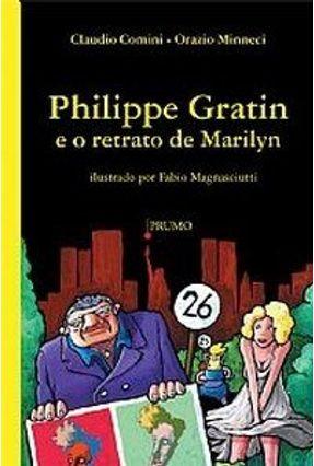Philippe Gratin e o Retrato de Marilyn - Mosca,Renzo | Hoshan.org