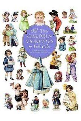 Old-time Children Vignettes - Vários Autores | Tagrny.org