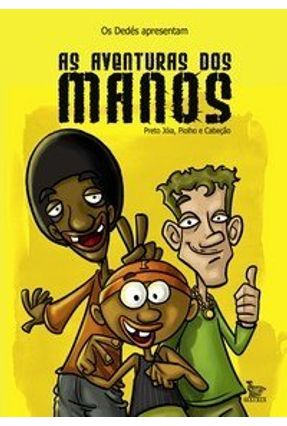 As Aventuras dos Manos - Ramos,Paulinho Dib,Renato Migliari,Alexsandro   Hoshan.org