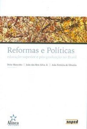 Reformas e Políticas - Educação Superior e Pós-graduação no Brasil - Mancebo,Deise | Tagrny.org