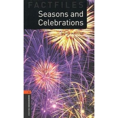 Seasons And Celebrations - Oxford Bookworms Factfiles - Second Edition