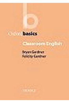 Classroom English Basics - Gardner,Bryan   Hoshan.org