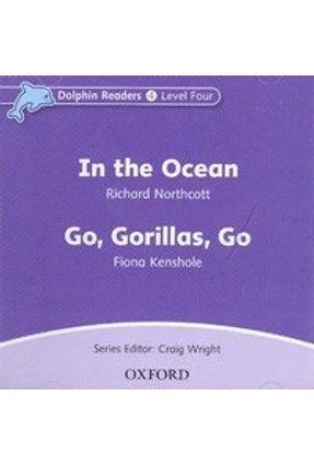 Dolphins 4: In The Ocean / Go, Gorillas, Go Audio CD - Oxford | Hoshan.org