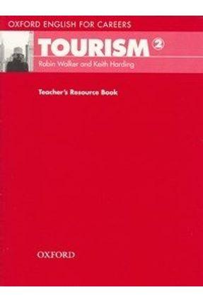 Oxford English For Careers - Tourism 2 - Teacher's Resource - Walker HARDING   Hoshan.org