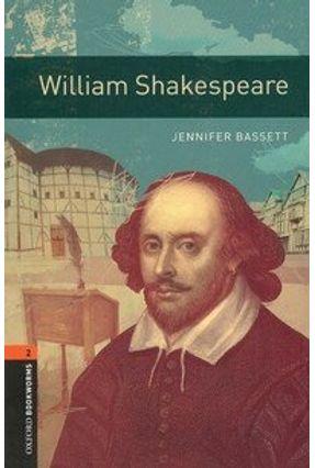 William Shakespeare ( Oxford Bookworm Library 2 ) 3 Ed. - Bassett,Jennifer   Hoshan.org