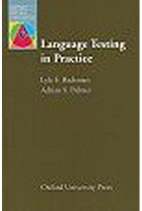 Language Testing In Practice - Bachman,Lyle F. Palmer,Adrian | Hoshan.org