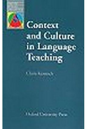 Context And Culture In Language Teaching - Kramsch,Claire   Hoshan.org