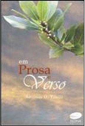 Em Prosa e Verso - Tilelli,Antônio O. | Nisrs.org
