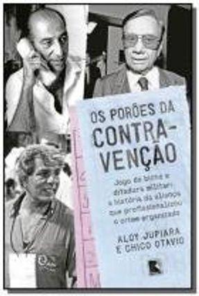 Os Porões da Contravenção - Chico Otavio Jupiara,Aloy pdf epub