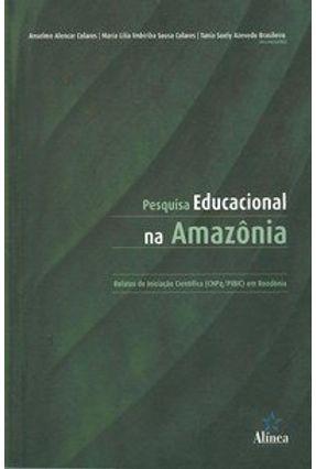 Pesquisa Educacional na Amazônia - Brasileiro,Tania Suely Azevedo | Hoshan.org