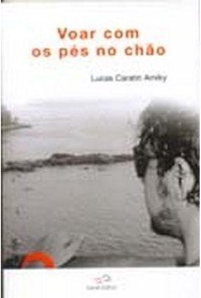 Voar Com Os Pés No Chão - Amiky,Lucas Caratin   Tagrny.org