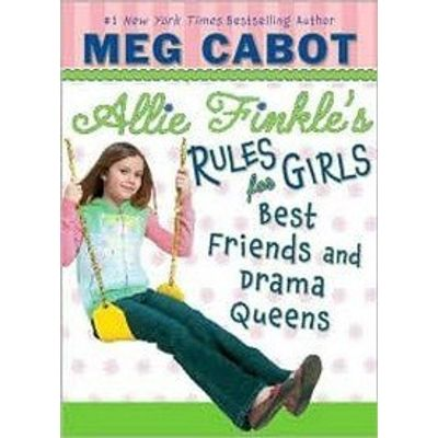 Allie Finkle's Rules For Girls #3 - Best Friends And Drama Queens