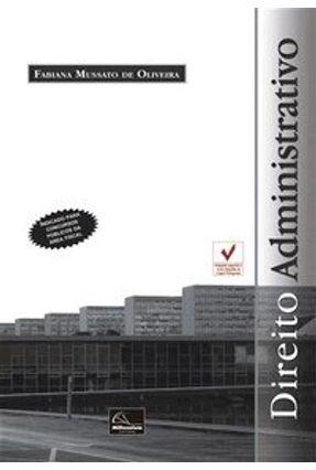 Edição antiga - Direito Administrativo - Oliveira,Fabiana Mussato de pdf epub