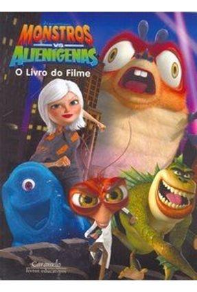 Edição antiga - Monstros Vs Alienígenas - O Livro do Filme - Hamashima,Lawrence   Nisrs.org