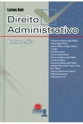 Direito Administrativo - Teoria e Pratica - Dalvi,Luciano pdf epub